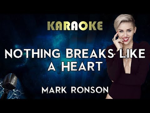 Mark Ronson - Nothing Breaks Like A Heart Ft. Miley Cyrus (Karaoke Instrumental)
