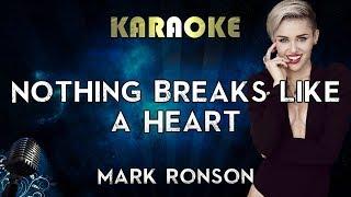 Mark Ronson - Nothing Breaks Like a Heart ft. Miley Cyrus (Karaoke Instrumental) Video