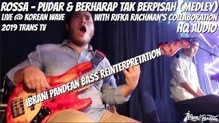 BASS REINTERPRETATION (ROSSA - PUDAR & BERHARAP TAK BERPISAH MEDLEY) HQ AUDIO