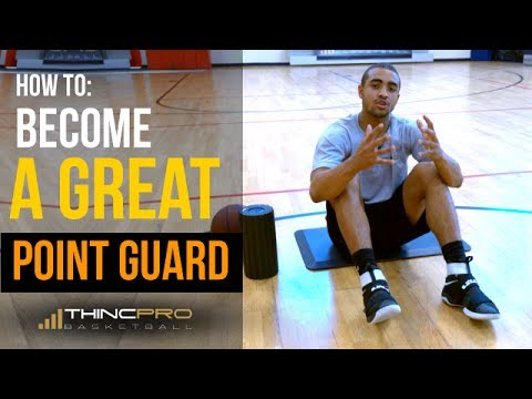 How to - Become a GREAT Point Guard in Basketball! (NCAA Basketball Training Tips)