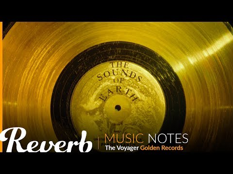 The Voyager Golden Records | Music Notes from Reverb.com  | Ep. #2