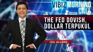 The Fed Dovish, Dollar Terpukul ,Vibiznews 19 Maret 2015