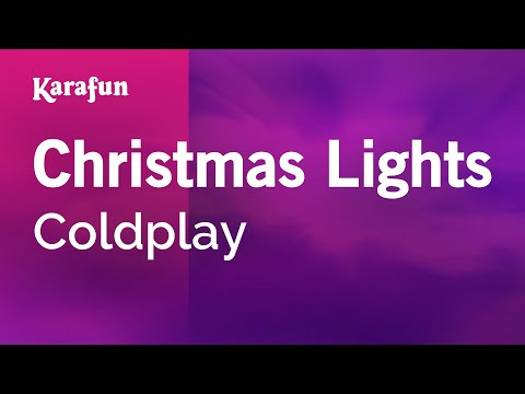 Christmas Lights Coldplay Karaoke Version Karafun Youtube