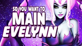 So you want to MAIN EVELYNN