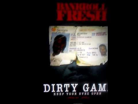 BANKROLL FRESH - DIRTY GAME keep yo eyez open LAST SONG RECORDED
