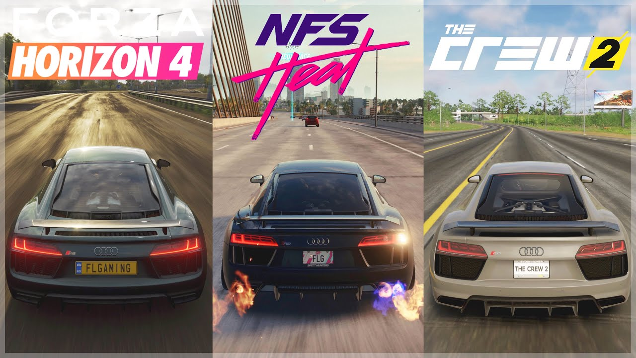 Need For Speed Heat vs Horizon 4 vs The Crew 2 | Audi R8 V10 Sound & 4K Gameplay Comparison