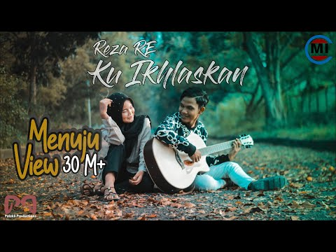 Reza RE - Ku Ikhlaskan (Official Music Video)
