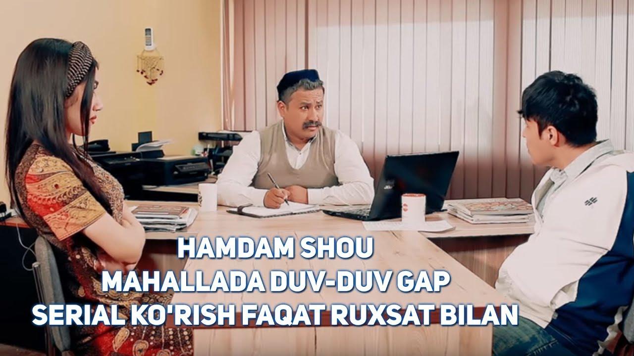 Yangi ko'rsatuv (Ham Dam SHOU) Mahallada duv-duv gap - Serial ko'rish faqat ruxsat bilan