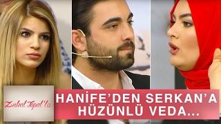 Zuhal Topal'la 128. Bölüm (HD)   Hanife'den Gözyaşları İçinde Serkan'a Veda...