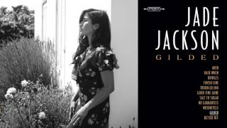 "Jade Jackson - ""Gilded"" (Full Album Stream)"