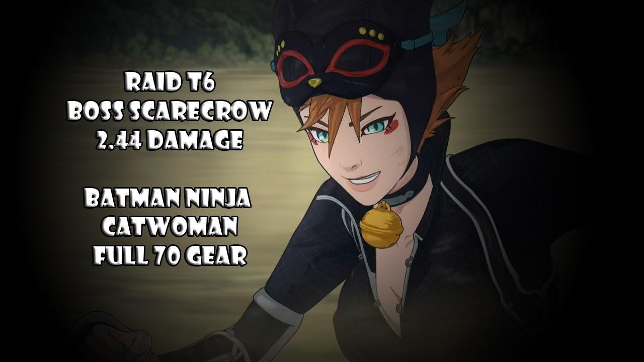 Injustice 2 Mobile Raid T6 Full70 Batman Ninja Catwoman Vs Boss Scarecrow By Nojusticeleague