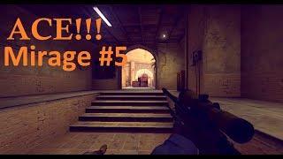 CS:GO ACE! Mirage 5