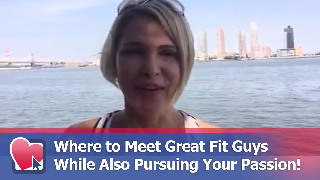 where to meet great guys