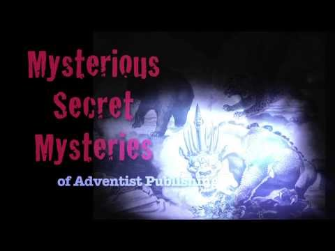 Mysterious Secret Mysteries of Adventist Publishing