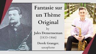 Fantasie sur un Thème Original by Jules Demersseman (Derek Granger, saxophone and Kathy Lee, piano)