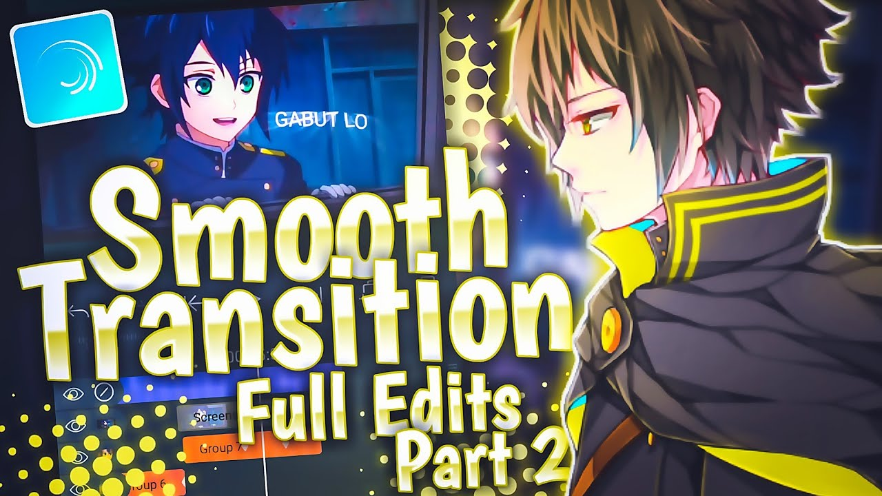 Smooth Transition Full Edits Part 2 AMV Tutorial | Alight Motion