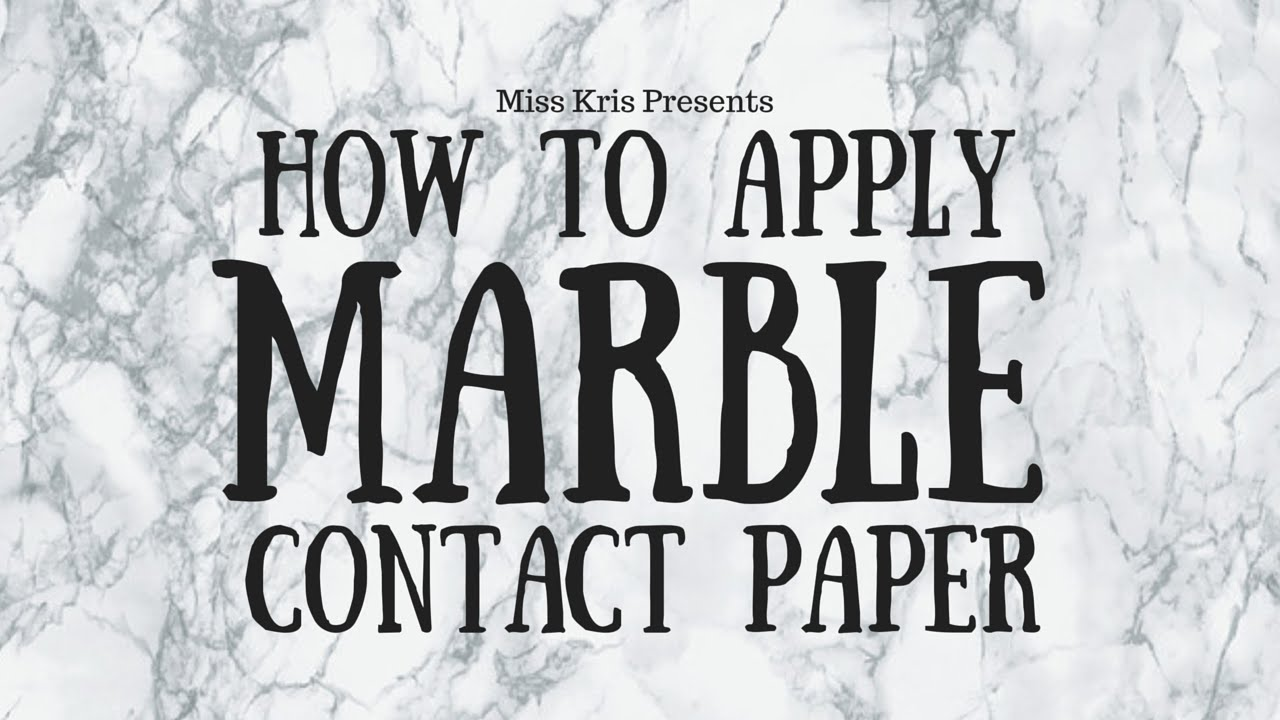 DIY: How To Apply Marble Contact Paper - YouTube