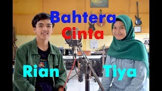 Video BAHTERA CINTA - Tiya & Rian # cover GAsentra download MP3, 3GP, MP4, WEBM, AVI, FLV Agustus 2019