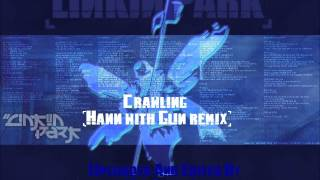 Linkin Park - Crawling (Hann With Gun Remix)