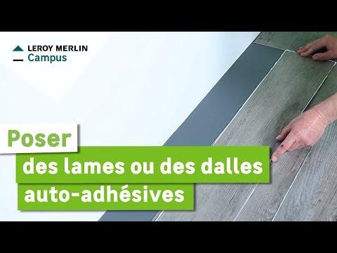 Comment Poser Des Lames Ou Des Dalles Auto Adhésives Leroy
