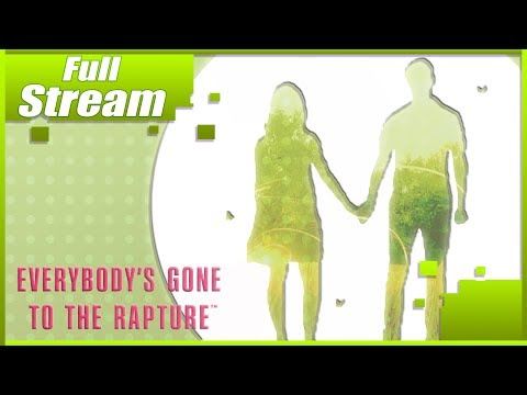 Everybody's gone to the rapture (Full playthrough)