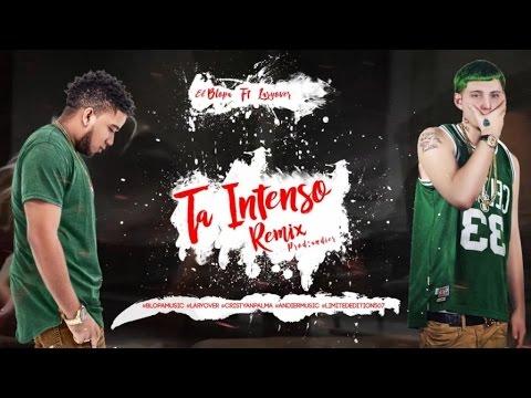 El Blopa - Ta Intenso REMIX ft Lary Over (Video Lyrics)
