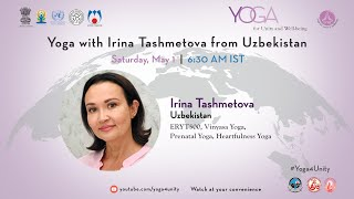70 Yoga with Irina Tashmetova from Uzbekistan Yoga for Unity and Well being Heartfulness