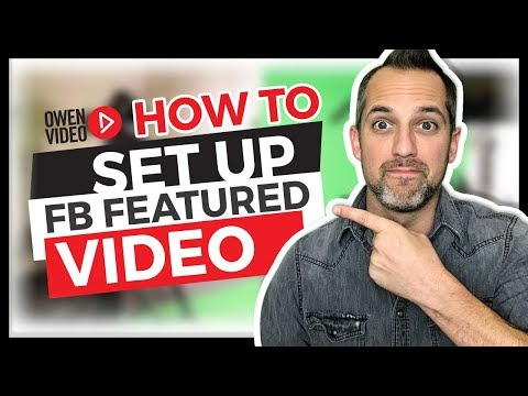 Facebook Video Tips - How to Add Featured Video & Playlists