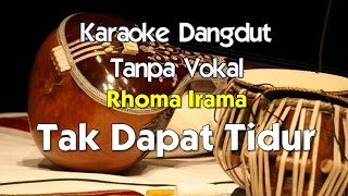 Video Karaoke Rhoma Irama Tak Dapat Tidur download MP3, 3GP, MP4, WEBM, AVI, FLV November 2018