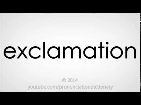 How to pronounce exclamation