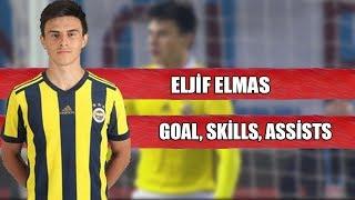 ELJİF ELMAS - GOALS, SKİLLS, RUNS, ASSİSTS