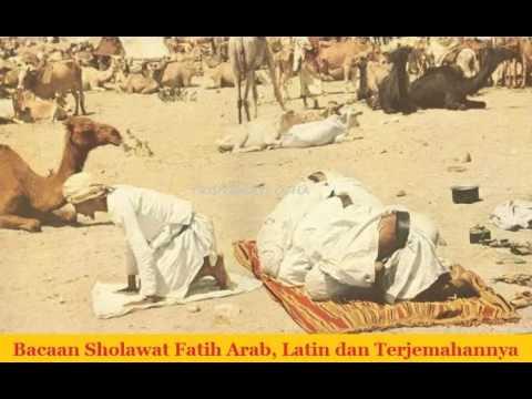 Bacaan Sholawat Fatih Arab Latin Dan Terjemahannya