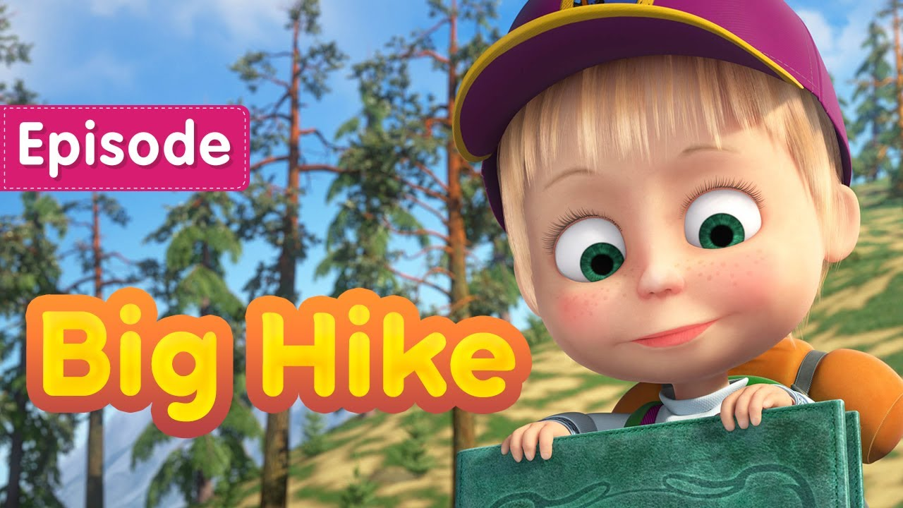 Download Masha and the Bear 👱♀️ Big Hike 🥾🗻 (Episode 80) 💥 New episode! 🎬