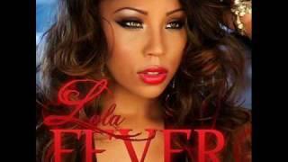 Lola - Fever With Lyrics