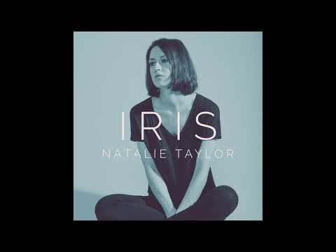 Natalie Taylor- Iris (Goo Goo Dolls Cover)(Ft. On The CW's Roswell New Mexico)