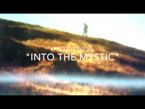 """Into The Mystic"" (Van Morrison, Backing Track)"