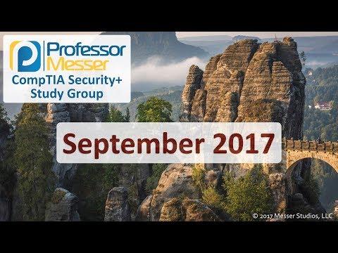 Professor Messer's Security+ Study Group - September 2017