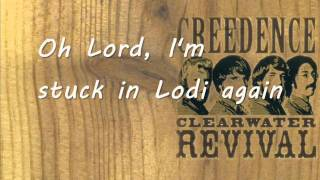 Creedence Clearwater Revival - Lodi (lyrics)