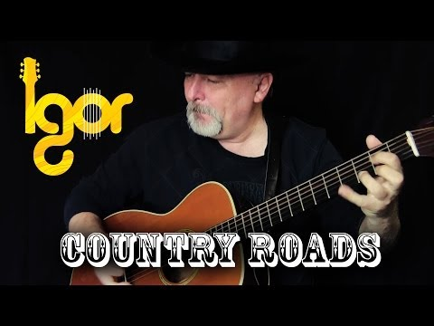 Таke Ме Home, Country Roads – Igor Presnyakov – acoustic fingerstyle guitar cover