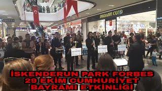 İskenderun Park Forbes 29 Ekim Cumhuriyet Bayramı Etkinliği