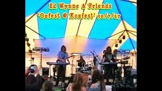 Video Ed Wynne & Friends - 'Ozfest @ Kozfest' - 30/7/17 - (Ozric Tentacles Ullulators Jamiroquai) download MP3, 3GP, MP4, WEBM, AVI, FLV Maret 2018