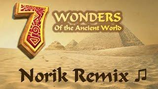 Norik Remix (7 Wonders of the Ancient world Soundtrack)