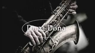 Dona Dona - Xuân Hiếu - Saxophone [Audio] 320kps