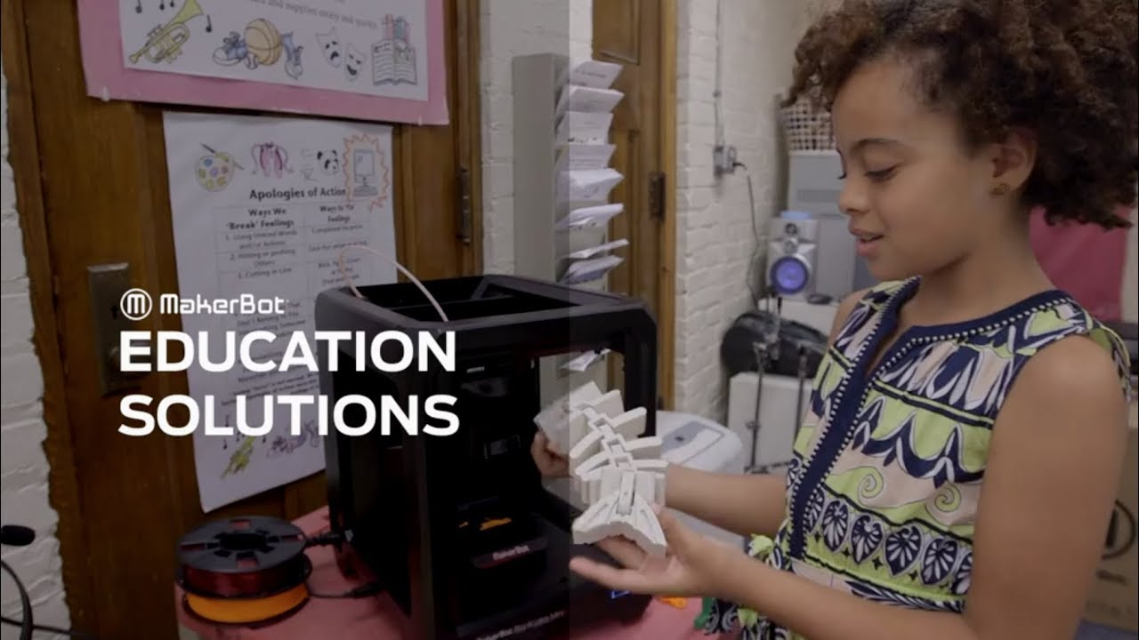 MakerBot Education Solutions