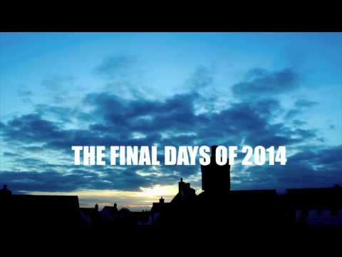 THE FINAL DAYS OF 2014 by StreetCorner Films