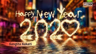 Happy New Year 2020 🎉✨ OFFICIAL New Year Song Sangita Kakati