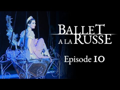 "Ballet a la Russe (E10) A ""trial by fire"" to get a dancing job inside the Kremlin walls"