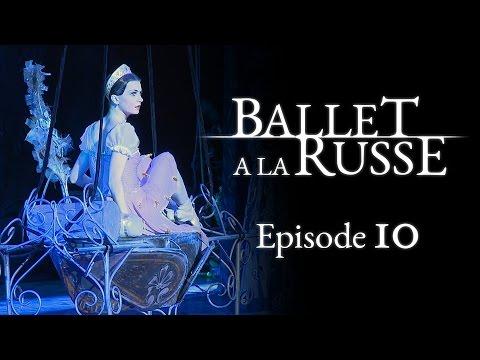 "Ballet a la Russe (E10) A ""trial by fire"" to get a dancing job inside the Kremlin walls"