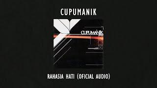 Cupumanik - Rahasia Hati | Official Audio Video