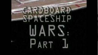 CARDBOARD SPACESHIP WARS Part 1: Slient Space Opera